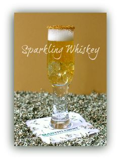 The Mantitlement Anniversary cocktail - Sparkling Whiskey! Something for the women and the men all in one drink! www.mantitlement.com