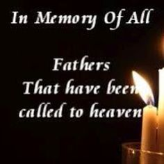 happy fathers day in heaven | to all the great dads out there including ours who are in heaven
