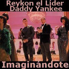 Acordes D Canciones: Reykon - Imaginandote ft. Daddy Yankee