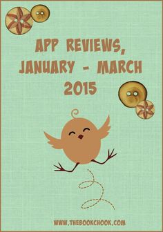 The Book Chook: January - March 2015 iPad App Reviews #edtech