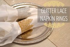 Dress up your next holiday table with these easy to make DIY napkin rings using glitter and lace.