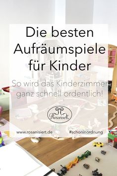 Die besten Aufräumspiele für Kinder – so wird das Kinderzimmer ganz schnell ordentlich!