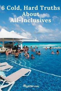 "The words ""all-inclusive vacation"" are meant to conjure up images of stress-free days spent lounging on a sandy beach with a tropical drink in hand. At Oyster, we love all-inclusive resorts and they truly do provide amazing value for travelers who want to eat, drink, swim, play, and relax at some of the most beautiful properties in the most beautiful countries in the world. The key is to know before you go. Read on for some cold, hard truths about all-inclusive resorts."