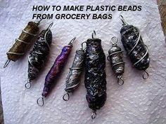 Video tutorial on making beads from fused plastic bags Plastic Bag Crafts, Recycled Plastic Bags, Plastic Grocery Bags, Fused Plastic, Plastic Beads, Plastic Bottles, Plastic Spoons, Paper Bead Jewelry, Paper Beads