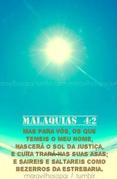 Sol da Justiça: Malaquias 4.2