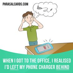 """Leave behind"" means ""to forget to take something with you"". Example: When I got to the office, I realised I'd left my phone charger behind. Get our apps for learning English: learzing.com"
