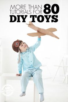 80  DIY Toys to Make - DIY your way into a playroom full of fun. Click now!