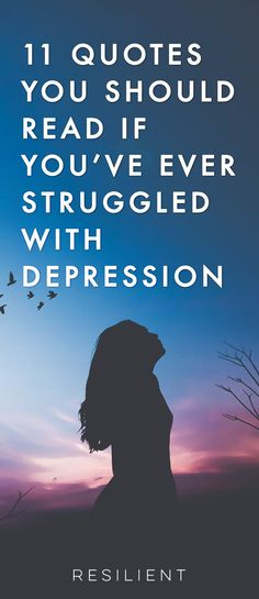 Depression is an extremely trying and difficult experience in life. But you can get through it, and there is hope for your future. Here are 11 inspirational quotes for people with depression to encourage you to keep fighting this and give you hope for a better future. #depression #depressionquotes