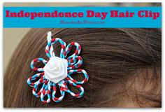 Designed by an 11 year old, this flower hair clip is a quick craft that is inexpensive too - less than $1 for materials. Get your kids crafting for the Fourth of July!