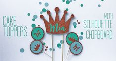 Make Dimensional Cake Toppers with Silhouette Chipboard