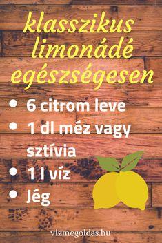 Ízesített víz ötletek - használj szűrt vizet a limonádék elkészítéséhez! Smoothies, Food And Drink, Sweets, Baking, Drinks, Healthy, Recipes, Decor, Smoothie