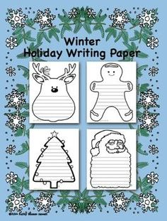 Winter Holiday Writing Paper - FREE by Kathy Goosev Howell Kindergarten Writing, Writing Activities, Classroom Activities, Literacy, Christmas Writing, Noel Christmas, Lined Writing Paper, First Grade Writing, You Draw