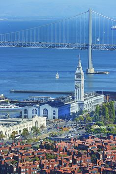 High Angle View Of Ferry Building With Bay Bridge In Background, San Francisco By Mitchell Funk   www.mitchellfunk.com