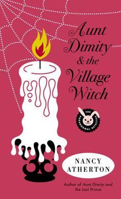 Aunt Dimity & the Village Witch - Nancy Atherton - Lori Shepherd - 2012 - Book #17
