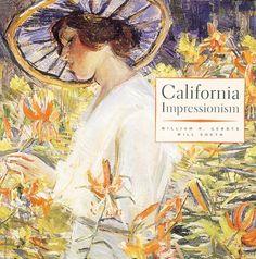 California Impressionism by William H. Gerdts http://www.amazon.com/dp/0789201763/ref=cm_sw_r_pi_dp_K4EYwb06CRG2H