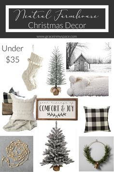 Looking for neutral farmhouse Christmas decor? I've got lots of cozy and beautiful options for you under $35!