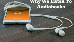 Why We Listen to Audiobooks - Books, Babes and Waves