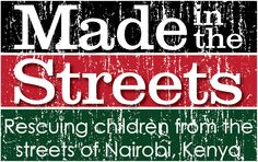 Made in the Streets  http://www.madeinthestreets.org