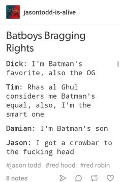 Actually Jason is the slayer of the untitled and if I remember correctly the only human besides Ras himself to survive their training. He's special but more mystically inclined then the others Nightwing, Batgirl, Im Batman, Batman Robin, Gotham Batman, Batman Art, Tim Drake, Jason Todd, Batfamily Funny