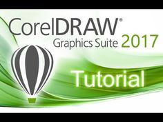 CorelDRAW 2017 - Full Tutorial for Beginners [+General Overview]* - YouTube