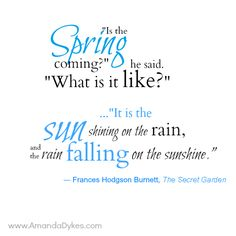 Waiting for spring to come. The Secret Garden, F. Hogdson Burnett - Waiting for spring to come… The Secret Garden, F. Secret Garden Quotes, Secret Garden Book, Secret Quotes, Book Quotes, Me Quotes, Journal Quotes, Nature Quotes, Journal Ideas, Saturday Quotes