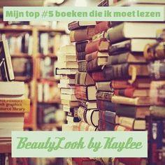 Mijn top #5 boeken die ik nog moet lezen - BeautyLook by Kaylee
