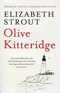 Olive Kitteridge: Amazon.co.uk: Elizabeth Strout: 8601404224089: Books