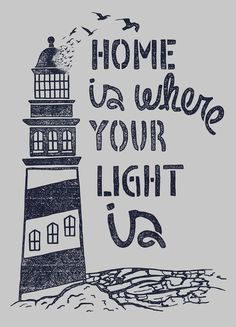 Home is Where Your Light Is - lighthouse art / Found on society6.com via Tumblr