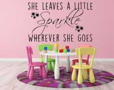 She Leaves A Little Sparkle Wherever She Goes Vinyl Wall Decal, Sparkle, Girls Decal,Sparkle Quote, Name Wall Decals, Kids Wall Decals, Wall Decal Sticker, Vinyl Wall Decals, Wall Stickers, Custom Vinyl Lettering, Custom Decals, Nursery Decals Girl, Sparkle Quotes