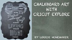 This video is about Chalkboard Art with Cricut Explore SVG Art by Lorrie Nunemaker - PERSONAL USE ONLY https://www.dropbox.com/s/mj5eedwt50q2otn/Today%20is%2...