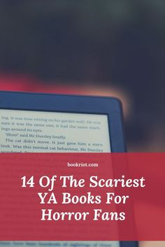Love YA books? Love horror? Then these 14 scary YA reads are for you.