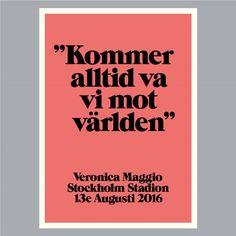 kommer alltid vara vi mot världen - veronica maggio