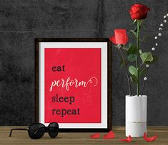 Printable Art, 8x10 print, Eat Perform Sleep Repeat, Printable Wall Art, Instant Download Art, Musician Quote, Musician Gift, Music Art