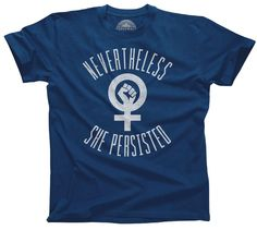 Men's Nevertheless She Persisted T-Shirt Elizabeth Warren