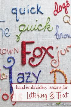 Hand embroidery is a great way to personalize gifts, and what better way to make a gift personal, than to write something on it? In these free step-by-step lessons, you'll learn a variety of hand embroidery stitches perfect for text, with tips on how to make your embroidered lettering look magnificent!