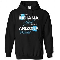 (INJustXanh001) Just An Indiana Girl In A Arizona World - #maxi tee #sweatshirt kids. I WANT THIS => https://www.sunfrog.com/Valentines/-28INJustXanh001-29-Just-An-Indiana-Girl-In-A-Arizona-World-Black-Hoodie.html?68278