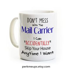 Mailman Gift - Mail Carrier Coffee Mug Tea Cup - Funny Post Office Humor - Letter Carrier