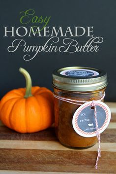 Easy Pumpkin Butter Recipe that tastes like Williams-Sonoma's for only pennies a jar!  No canning skills required.  Plus Free Printable Labels!