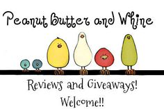 Peanut Butter and Whine FMFL Book Review/Giveaway