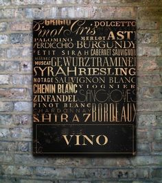 Vino wines of the world typography art on canvas handmade 24 x 30 by stephen fowler. $275.00, via Etsy.