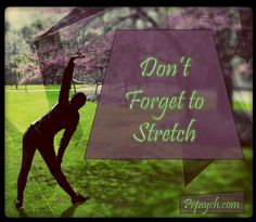 Stretching is more important than you may realize. | Park Ridge Psychological Services