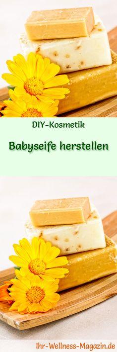 Seife herstellen - Seifen-Rezept: Babyseife herstellen - für die sanfte Pflege von zarter Babyhaut ...