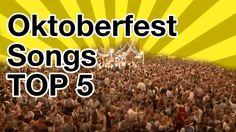 Oktoberfest Songs Top 5: the best songs from the Oktoberfest, greatest hits