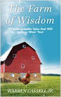 The Farm of Wisdom by Warren Cassell Jr.