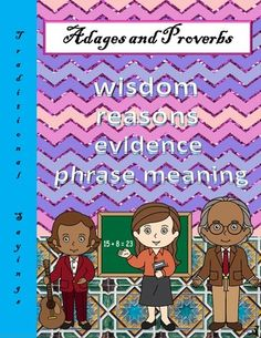 Adages and Proverbs  from TiePlay Educational Resources LLC on TeachersNotebook.com -  -  Don't put all your eggs in one basket! In Adages and Proverbs Task Cards, learners learn to understand time honored advice after reading and participating in suggested web link activities. Teaching Activities, Teaching Resources, Adages And Proverbs, Fall Cleaning, Teacher Blogs, Teaching Materials, Elementary Teacher, Learn To Read, Task Cards
