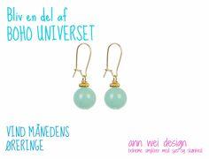 Bliv en del af BOHO Universet og oplev fokus på boheme livsstil og smukke smykker. Det er her du finder hvile i mindet om hvad der er vigtigt! Meld dig her: www.annweidesign.com og VIND mdr. øreringe i tyrkis agat.