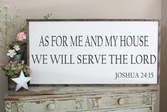 As For Me and My House Joshua 24:15 2'x4' Framed Sign