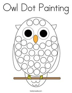 Owl Dot Painting Coloring Page - Twisty Noodle Owl Crafts Preschool, Preschool Painting, Dot Painting, Toddler Crafts, Owl Crafts Kids, Owl Activities, Fine Motor Activities For Kids, Letter O Crafts, Owl Coloring Pages