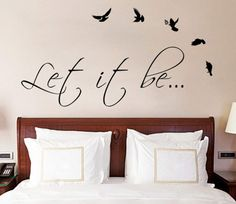 Let It Be The Beatles Music Text Quote Wall Sticker Vinyl Decal for Living, Dining Room or Bedroom. Art DIY Decor Thoughts Mural!