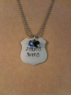 Hand Stamped Police Wife Badge Necklace $22